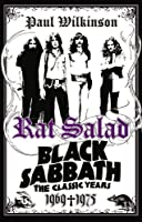 Rat Salad: Black Sabbath: The Classic Years 1969-1975
