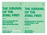 img - for The Survival of the Small Firm: The Economics of Survival and Entrepreneurship book / textbook / text book