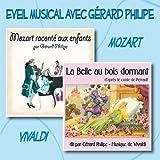 echange, troc Gérard Philipe - Eveil Musical avec Gérard Philipe : Mozart, La Belle au bois dormant