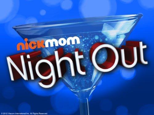 NickMom Night Out Volume 1