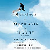 Marriage and Other Acts of Charity: A Memoir | [Kate Braestrup]