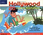 Hollywood 2D Digital Animation: The New Flash Production Revolution