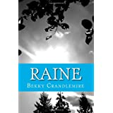 Raine: Book One - Unaware / Book Two - Unveiledby Bekky Crandlemire