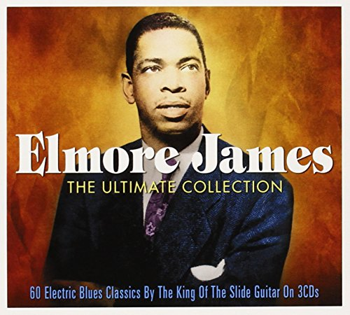 Elmore James - Ultimate Collection - Elmore James - Zortam Music