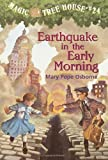 Earthquake in the Early Morning (Magic Tree House #24) (A Stepping Stone Book(TM))