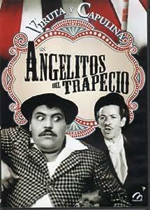 """Amazon.com: Viruta Y Capulina En """"Angelitos Del Trapecio"""" [NTSC/REGION"""