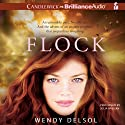 Flock: Stork Trilogy, Book 3 (       UNABRIDGED) by Wendy Delsol Narrated by Julia Whelan