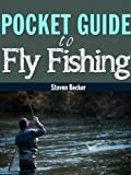 Fly Fishing Field Guide (StreamCharts Pocket Guide to Fly Fishing)