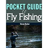 Fly Fishing Field Guide (StreamCharts Pocket Guide to Fly Fishing) ~ Steven Becker