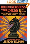 How to Reassess Your Chess, 4th Editi...