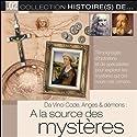 Da Vinci Code, Anges & démons: A la source des mystères Discours Auteur(s) :  Tempo Création Narrateur(s) :  Tempo Création