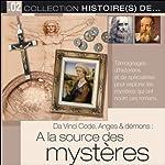 Da Vinci Code, Anges & démons: A la source des mystères |  Tempo Création