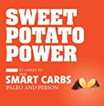 Sweet Potato Power: Discover Your Per...