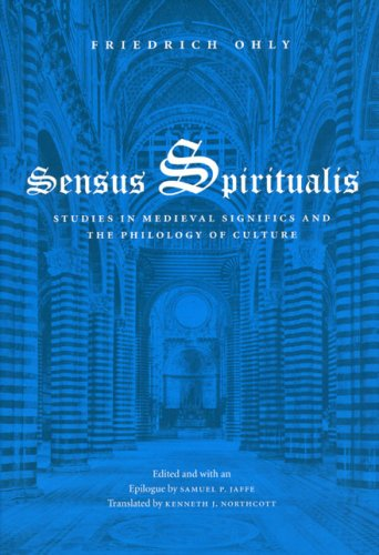 Sensus Spiritualis: Studies in Medieval Significs and the Philology of Culture