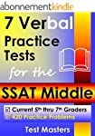 7 Verbal Practice Tests for the SSAT...