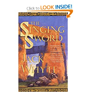 The Singing Sword (The Camulod Chronicles, Book 2) by Jack Whyte