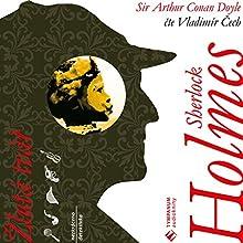 Žlutá tvář (Sherlock Holmes 3) (       UNABRIDGED) by Arthur Conan Doyle Narrated by Vladimír Čech