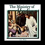 The Ministry of Healing | Ellen G. White