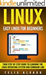 LINUX: Easy Linux For Beginners, Your...