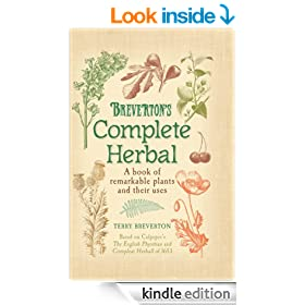 Breverton's Complete Herbal: A Book of Remarkable Plants and Their Uses
