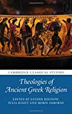 img - for Theologies of Ancient Greek Religion (Cambridge Classical Studies) book / textbook / text book
