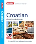 Berlitz Croatian Phrase Book & Dictio...