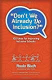 Don't We Already Do Inclusion?