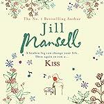 Kiss | Jill Mansell