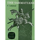 """Sarmatians (Ancient Peoples and Places)von """"Tadeusz Sulimirski"""""""