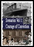 Lynchcliffe Scenarios Vol 1: Courage of conviction