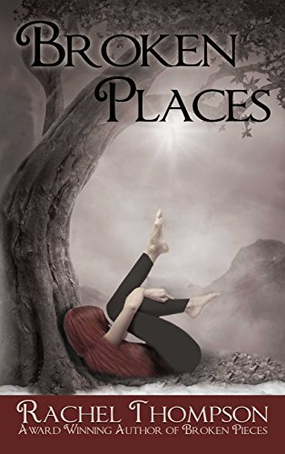 Broken Places: A Memoir of Abuse by Rachel Thompson