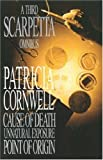Patricia Cornwell A Third Scarpetta Omnibus:
