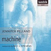 Machine | [Jennifer Pelland]