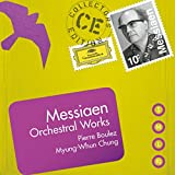 Messiaen: Orchestral Works