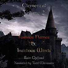 Elemental, Volume 2 Audiobook by Rain Oxford Narrated by Todd Menesses