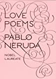 Image of By Pablo Neruda - Love Poems (Bilingual) (10/26/08)