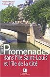 echange, troc Hélène Hatte, Frédéric Tran - Promenades dans l'île Saint-Louis et l'île de la Cité