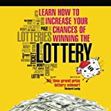 img - for Learn How To Increase Your Chances of Winning The Lottery book / textbook / text book