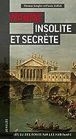 Venise insolite et secrte