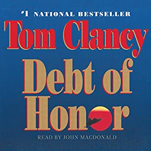 Debt of Honor: A Jack Ryan Novel | [Tom Clancy]