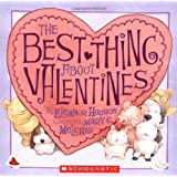 The Best Thing About Valentines (Scholastic)