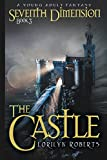 Book cover image for The Castle: A Young Adult Fantasy