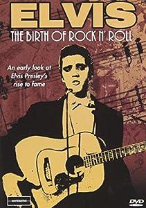 Elvis - Birth of Rock N' Roll