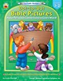 Dot-to-Dot Bible Pictures, Grades 1 - 3: Make Personal Connections to God's Word! (Fun Faith-Builders)