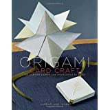 Origami Card Craft: 30 Clever Cards and Envelopes to Foldpar Karen Elaine Thomas