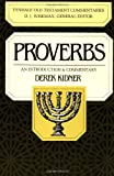 Proverbs: An Introduction & Commentary (Tyndale Old Testament Commentaries #15) (0877842663) by Kidner, Derek