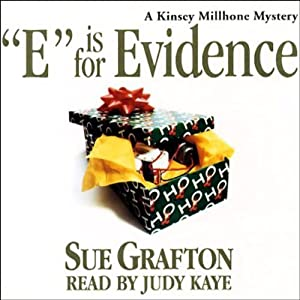 E is for Evidence: A Kinsey Millhone Mystery | [Sue Grafton]