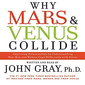 Why Mars and Venus Collide Audiobook