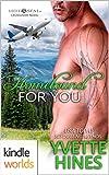 Hot SEALs: Homebound for You (Kindle Worlds Novella)