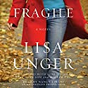 Fragile: A Novel Audiobook by Lisa Unger Narrated by Nancy Linari